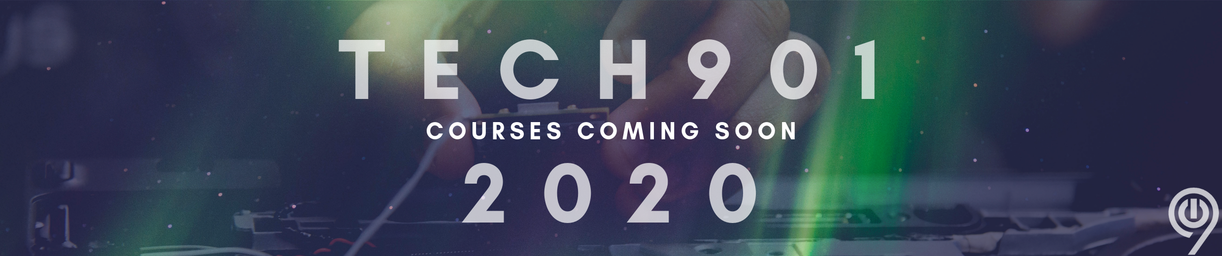 Tech901 2020_courses soon
